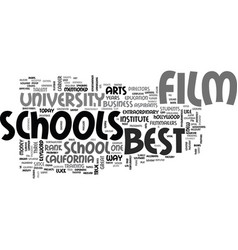 Best film schools text word cloud concept vector