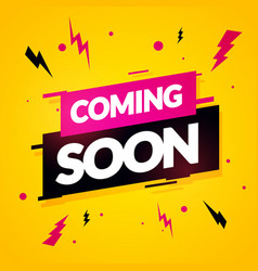 Modern dynamic coming soon sign vector
