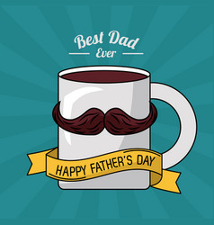 Fathers day card best dad ever mug coffee vector
