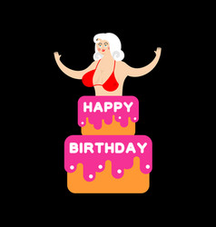 Happy birthday cake striptease girl from cake vector