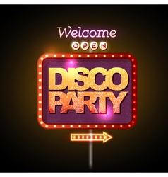 Neon sign disco party welcome vector image