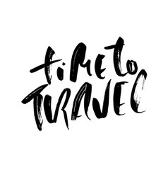 time to travel typography poster modern brush vector image