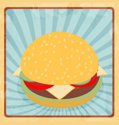 fast food hamburger retro grunge flat vector image