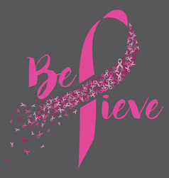 breast cancer believe design vector image vector image