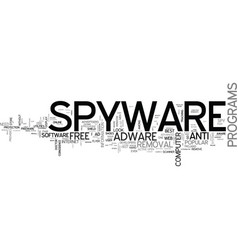 best free spyware adware removal text word cloud vector image