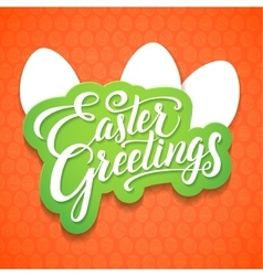 easter greetings typographical background vector image