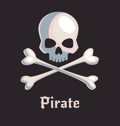Pirate skull and bones sign vector