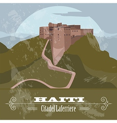 Haiti landmarks Citadel Laferriere Retro styled vector image vector image