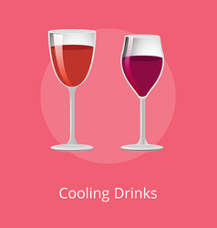 Cooling drinks glasses of elite red wine alcohol vector
