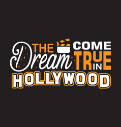 hollywood quotes and slogan good for print the vector image
