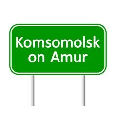 Komsomolsk-on-amur road sign vector