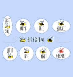 Motivational quotes with bee sticker set vector