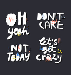 sarcastic quotes hand drawn white lettering set vector image