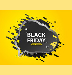 black friday sale banner with speech bubble vector image