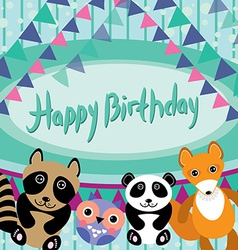 Funny animals Owl fox raccoon panda Happy birthday vector