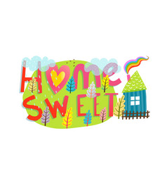 Home sweet home lettering hand drawn sign vector