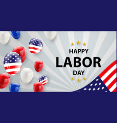 labor day card design american flag balloons with vector image