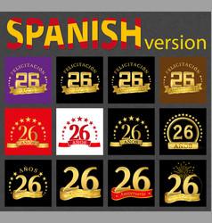 spanish set of number twenty-six 26 years vector image