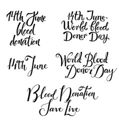 various blood donation day lettering set isolated vector image