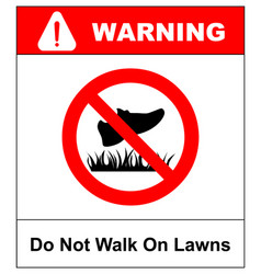 Do not step on grass sign do not walk on lawns vector
