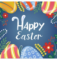 Happy Easter Greeting Card with Lettering Easter vector image