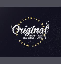 original vintage typography for apparel vector image