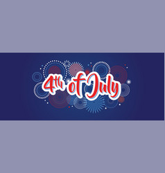 4th july fireworks background fourth vector image