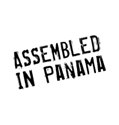 Assembled in panama rubber stamp vector