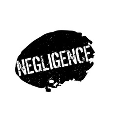 Negligence rubber stamp vector