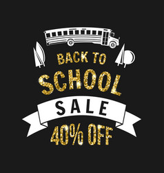 The big back to school sale design vector