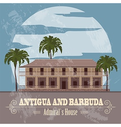 Antigua and Barbuda landmarks Admirals House Retro vector image