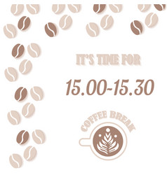coffe break banner with cup time for coffee vector image