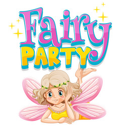 Font design for word fairy party with cute fairy vector