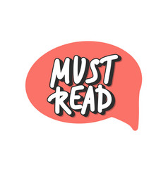 Must read text emblem hand drawn quote vector