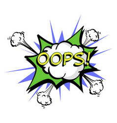 Oops colorful speech bubble and explosions in pop vector