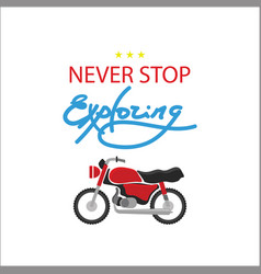 red motorcycle icon never stop exploring vector image