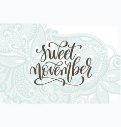 sweet november hand lettering autumn quote vector image