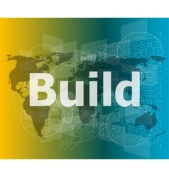 The word build on digital screen business concept vector image vector image