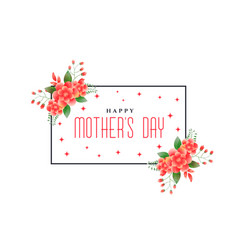 Happy mothers day foliage greeting design vector