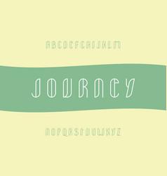 journey stroke font alphabet vector image