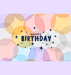 Lovely happy birthday invitation colorful card vector
