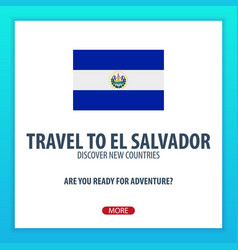 Travel to el salvador discover and explore new vector