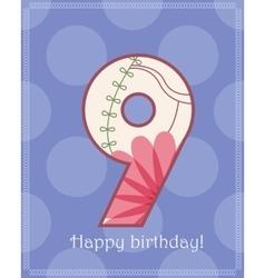 Happy birthday nine card vector image