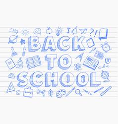 back to school banner blue pen hand drawn doodles vector image