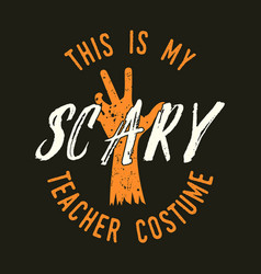 halloween print for t shirt costumes and vector image