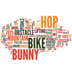 the bunny hop text background word cloud concept vector image