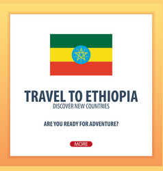 Travel to ethiopia discover and explore new vector