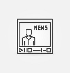 video player with news concept outline icon vector image