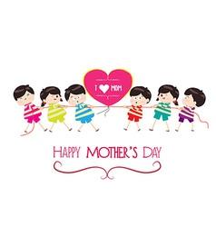 Happy mother day with kid funny vector