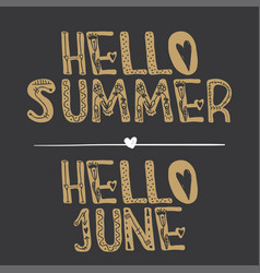 Hello summer hello june quote collection vector